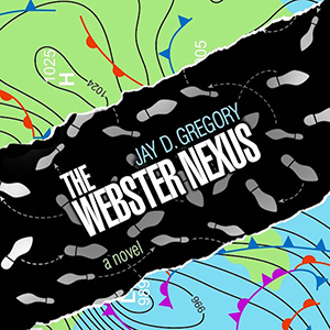 New Book Coming Soon: The Webster Nexus